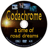 Codachrome - a time for road dreams feature length DVD