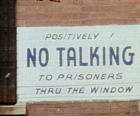 No talking to prisoners